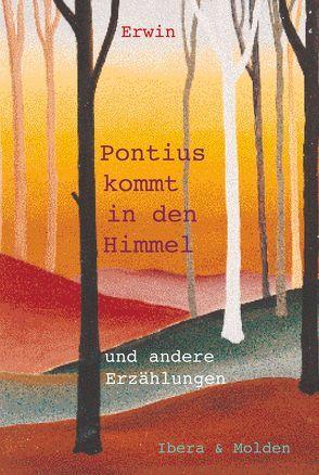Pontius kommt in den Himmel von Thalhammer,  Erwin