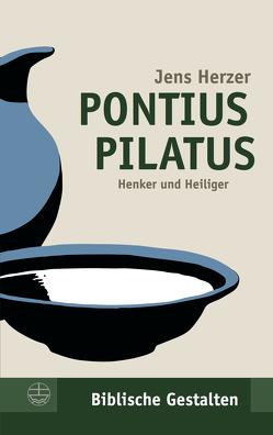 Pontius Pilatus von Herzer,  Jens