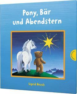 Pony, Bär und Abendstern von Heuck,  Sigrid
