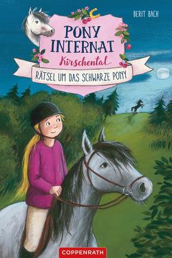 Pony-Internat Kirschental (Bd. 3) von Bach,  Berit