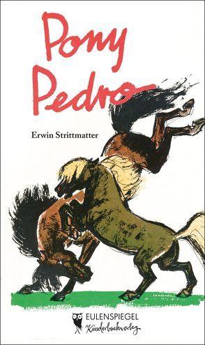 Pony Pedro von Baltzer,  Hans, Strittmatter,  Erwin
