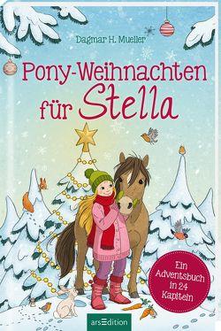 Pony-Weihnachten für Stella von Mueller,  Dagmar H., Schulze,  Marc-Alexander