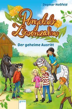 Ponyclub Löwenzahn (4). Der geheime Ausritt von Göntgen,  Isabelle, Hoßfeld,  Dagmar