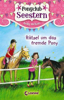 Ponyclub Seestern 3 – Rätsel um das fremde Pony von Jackson,  Katy, Margineanu,  Sandra, McKain,  Kelly