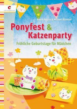 Ponyfest & Katzenparty von Altmeyer,  Maria R, Altmeyer,  Michael