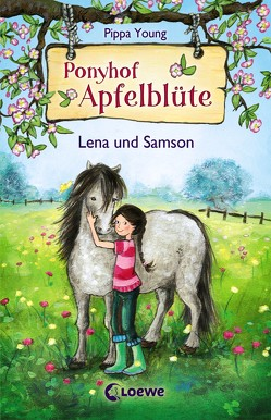 Ponyhof Apfelblüte 1 – Lena und Samson von Livanios,  Eleni, Margineanu,  Sandra, Young,  Pippa