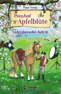 Ponyhof Apfelblüte 10 – Ladys glanzvoller Auftritt von Livanios,  Eleni, Margineanu,  Sandra, Young,  Pippa
