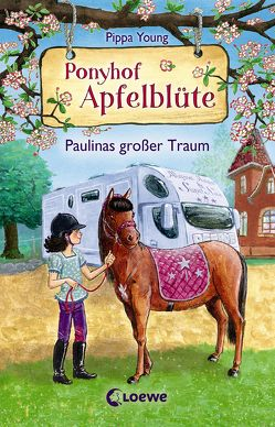 Ponyhof Apfelblüte 14 – Paulinas großer Traum von Hernando,  Saeta, Margineanu,  Sandra, Young,  Pippa