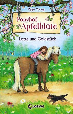 Ponyhof Apfelblüte 3 – Lotte und Goldstück von Kröll,  Tatjana, Young,  Pippa