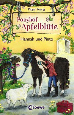 Ponyhof Apfelblüte 4 – Hannah und Pinto von Lojahn,  Sandra, Young,  Pippa