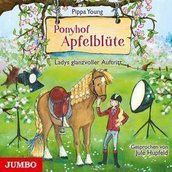 Ponyhof Apfelblüte. Ladys glanzvoller Auftritt von Hupfeld,  Jule, Young,  Pippa