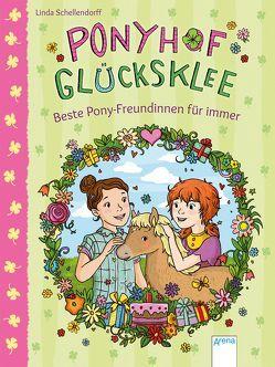 Ponyhof Glücksklee (3). Beste Pony-Freundinnen für immer von Metzen,  Isabelle, Schellendorff,  Linda