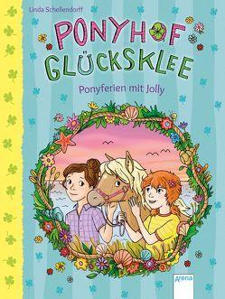 Ponyhof Glücksklee (4). Ponyferien mit Jolly von Metzen,  Isabelle, Schellendorff,  Linda