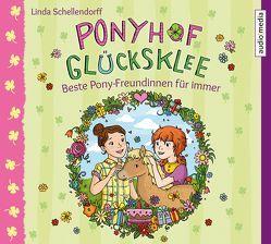 Ponyhof Glücksklee – Beste Pony-Freundinnen für immer von Günther,  Elisabeth, Schellendorff,  Linda