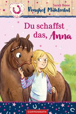 Ponyhof Mühlental (Bd. 1) von Bosse,  Sarah, Ionescu,  Cathy