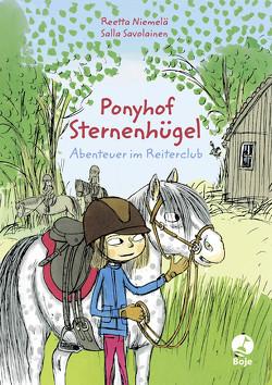 Ponyhof Sternenhügel – Abenteuer im Reiterclub von Niemelä,  Reetta, Savolainen,  Salla, Schrey-Vasara,  Gabriele