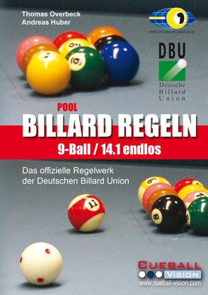 Pool Billard Regeln 9-Ball/14.1 endlos von Huber,  Andreas, Overbeck,  Thomas