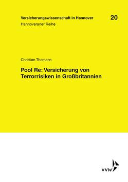 Pool Re: Versicherung von Terrorrisiken in Grossbritannien von Thomann,  Christian