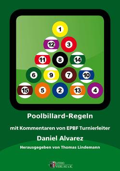 Poolbillard Regeln von Alvarez,  Daniel, Lindemann,  Thomas