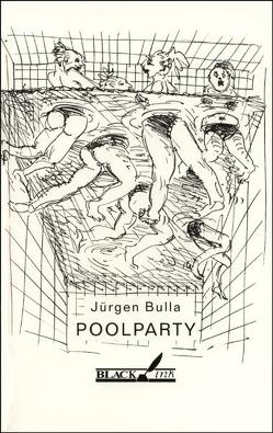 Poolparty von Bulla,  Jürgen, Hessel,  Christoph, Schley,  Fridolin