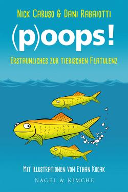 (p)oops! von Caruso,  Nick, Kocak,  Ethan, Rabaiotti,  Dani, von Savigny,  Katharina