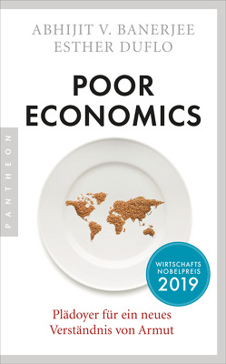 Poor Economics von Banerjee,  Abhijit V., Duflo,  Esther, Warmuth,  Susanne