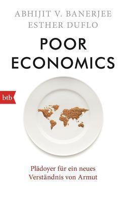 Poor Economics von Banerjee,  Abhijit, Duflo,  Esther, Warmuth,  Susanne