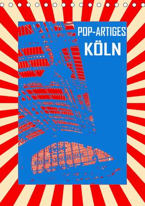 Pop-Artiges Köln (Tischkalender 2020 DIN A5 hoch) von Sock,  Reinhard