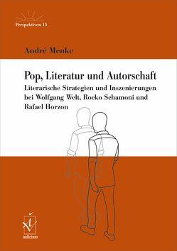 Pop, Literatur und Autorschaft von Menke,  André