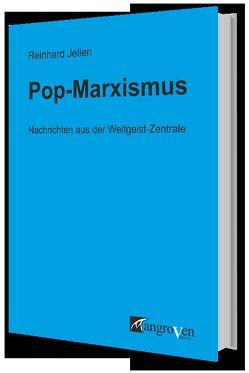Pop-Marxismus von Jellen,  Reinhard