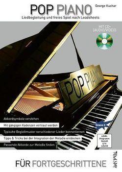 Pop Piano – Liedbegleitung und freies Spiel nach Leadsheets – mit CD+ (Audio/Video) von Kuchar,  George, Tunesday Records Musikverlag