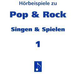 Pop & Rock – Singen & Spielen. Materialien für den Musikunterricht in den Klassen 5 bis 10 / Pop & Rock – Singen und Spielen 1 von Lugert,  Wulf D, Schütz,  Volker