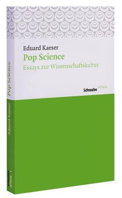 Pop Science von Kaeser,  Eduard