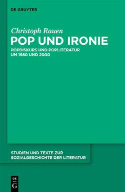 Pop und Ironie von Rauen,  Christoph
