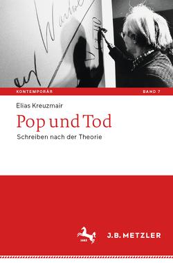 Pop und Tod von Kreuzmair,  Elias