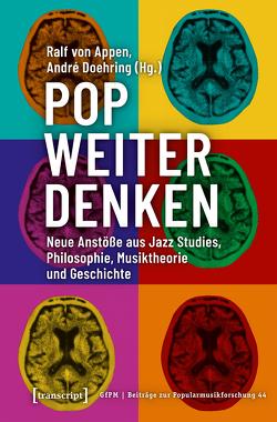 Pop weiter denken von Appen,  Ralf von, Doehring,  André