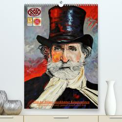 PopArt Bilder berühmter Komponisten (Premium, hochwertiger DIN A2 Wandkalender 2021, Kunstdruck in Hochglanz) von Rox,  Rudolf