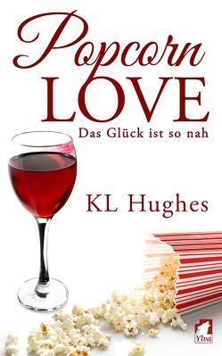 Popcorn Love von Hughes,  KL