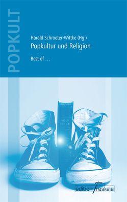 Popkultur und Religion von Schroeter-Wittke,  Harald