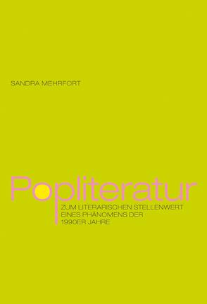 Popliteratur von Mehrfort,  Sandra