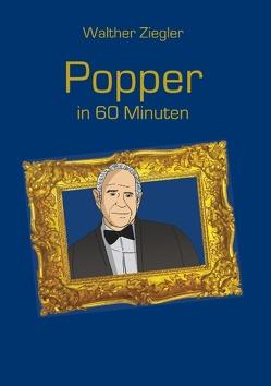 Popper in 60 Minuten von Ziegler,  Walther