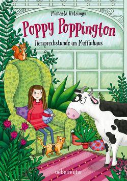Poppy Poppington von Holzinger,  Michaela, Parciak,  Monika