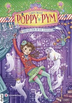 Poppy Pym und der Spuk in der Schulaula von Flegler,  Leena, Schoeffmann-Davidov,  Eva, Wood,  Laura