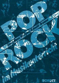 Pop/Rock im Musikunterricht von Maas,  Georg, Schmidt-Brunner,  Wolfgang