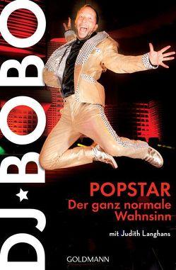 Popstar von DJ BoBo, Langhans,  Judith
