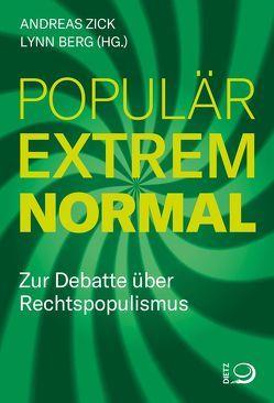 populär – extrem – normal von Berg,  Lynn, Zick,  Andreas