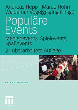 Populäre Events von Hepp,  Andreas, Höhn,  Marco, Vogelgesang,  Waldemar