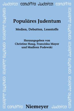 Populäres Judentum von Haug,  Christine, Mayer,  Franziska, Podewski,  Madleen