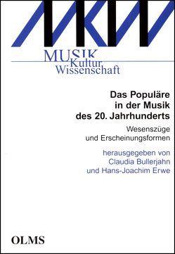 Populäre in der Musik des 20. Jahrhunderts, Das von Bullerjahn,  Claudia, Erwe,  Hans Joachim