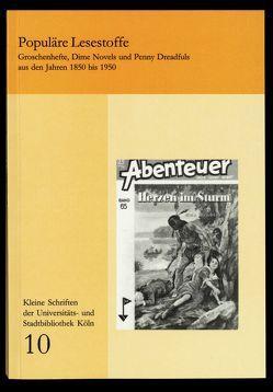 Populäre Lesestoffe von Galle,  Heinz J